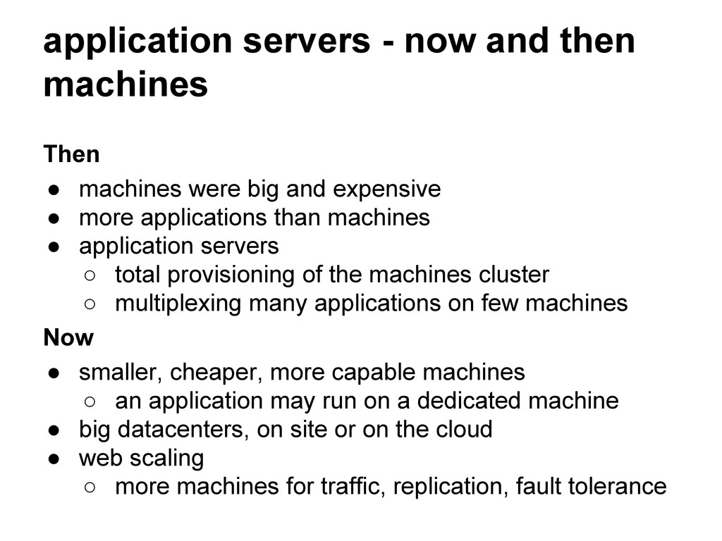 application servers - now and then machines The...