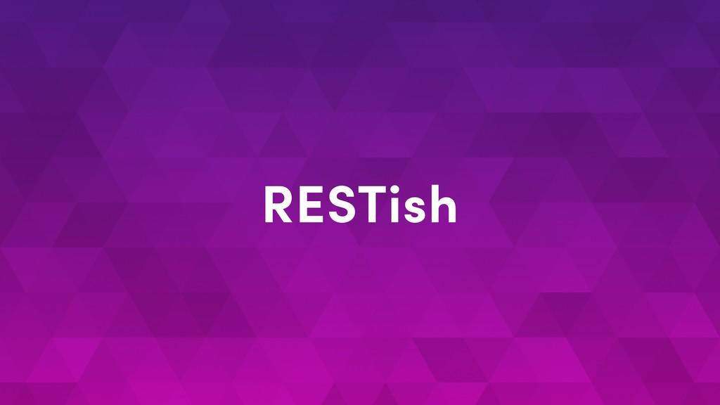 RESTish