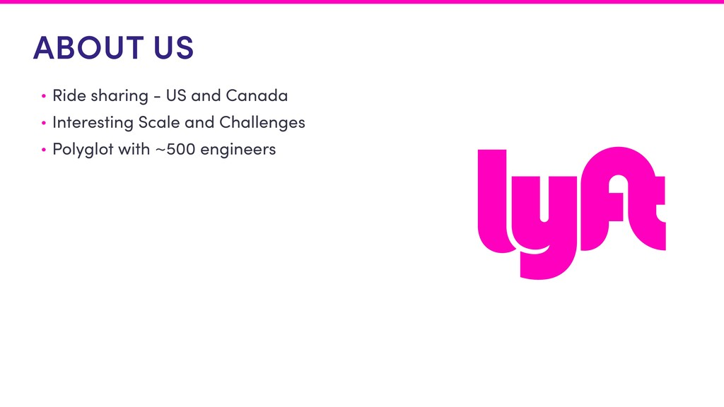 ABOUT US • Ride sharing - US and Canada • Inter...