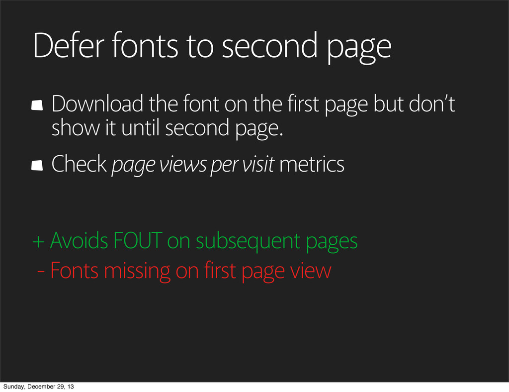 Defer fonts to second page Download the font on...