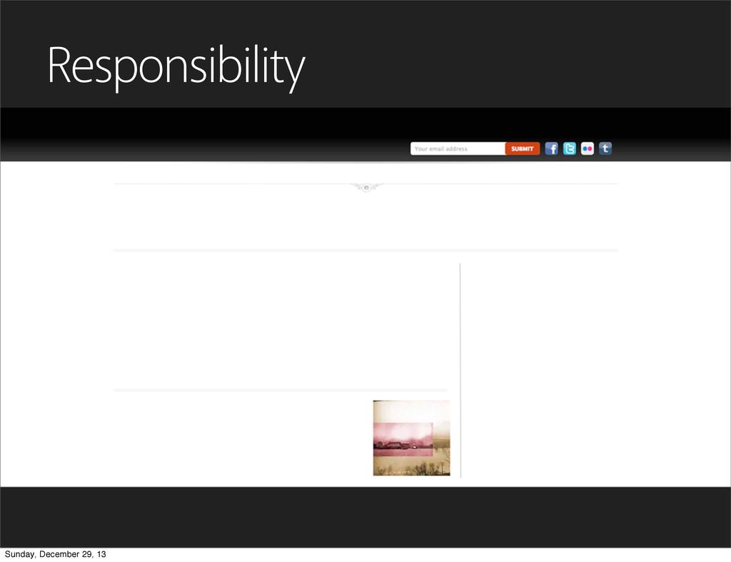 Responsibility Sunday, December 29, 13