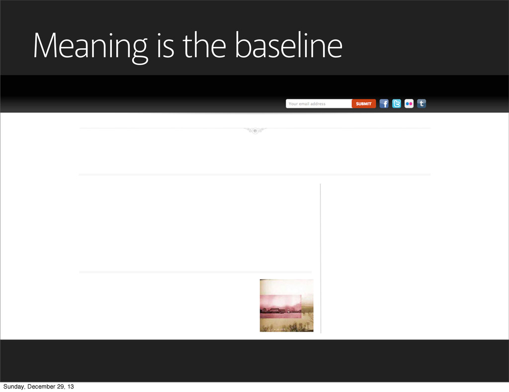 Meaning is the baseline Sunday, December 29, 13