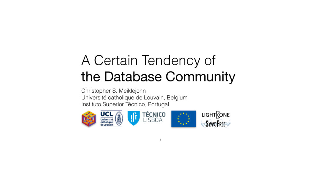 A Certain Tendency of the Database Community Ch...