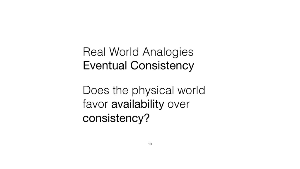 Real World Analogies Eventual Consistency 10 Do...