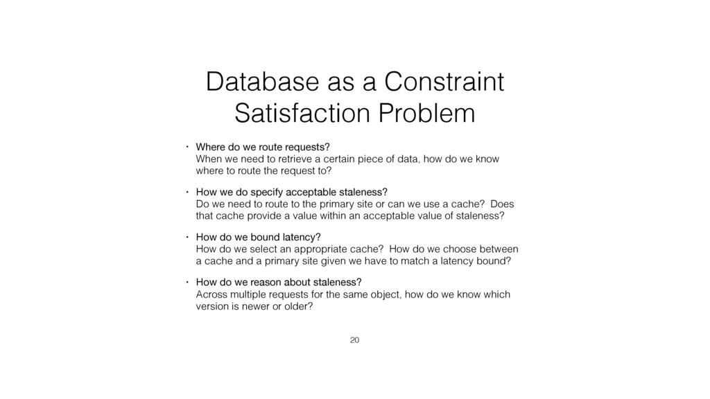 Database as a Constraint Satisfaction Problem •...