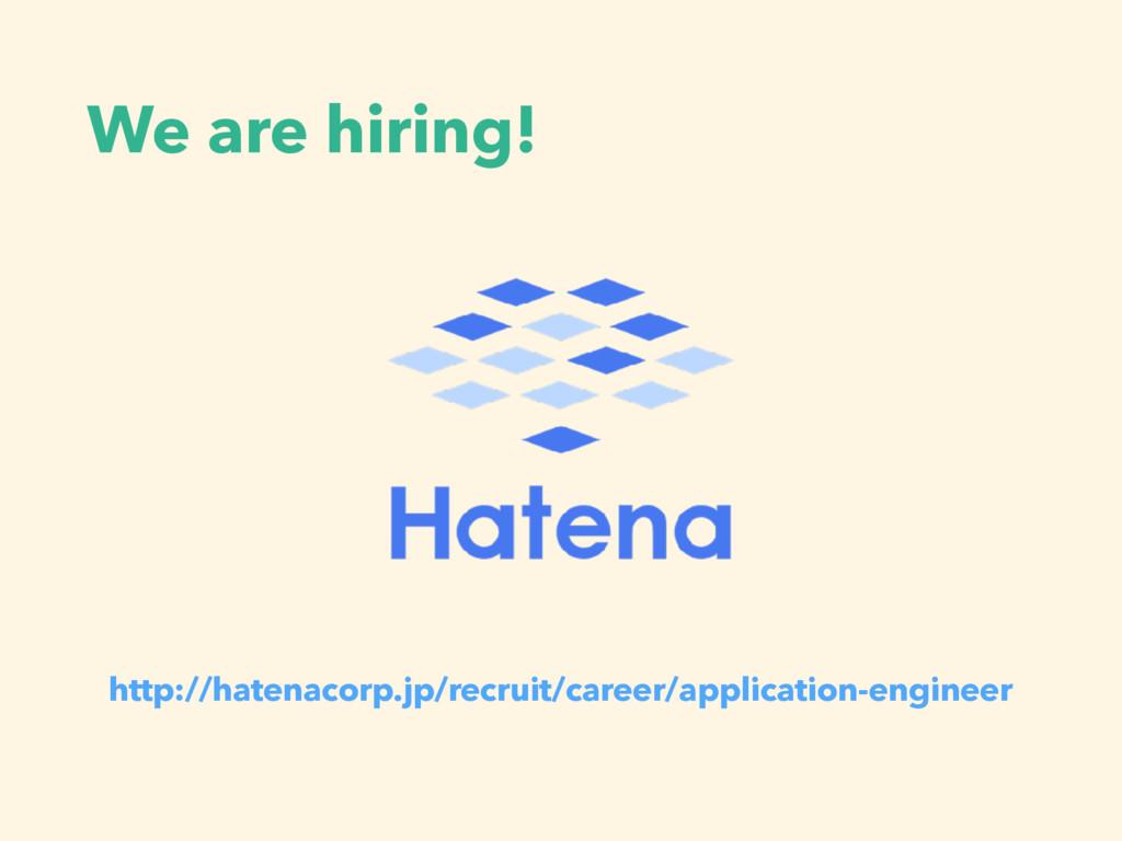 We are hiring! http://hatenacorp.jp/recruit/car...