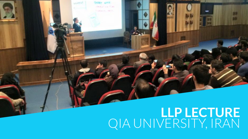 LLP LECTURE QIA UNIVERSITY, IRAN