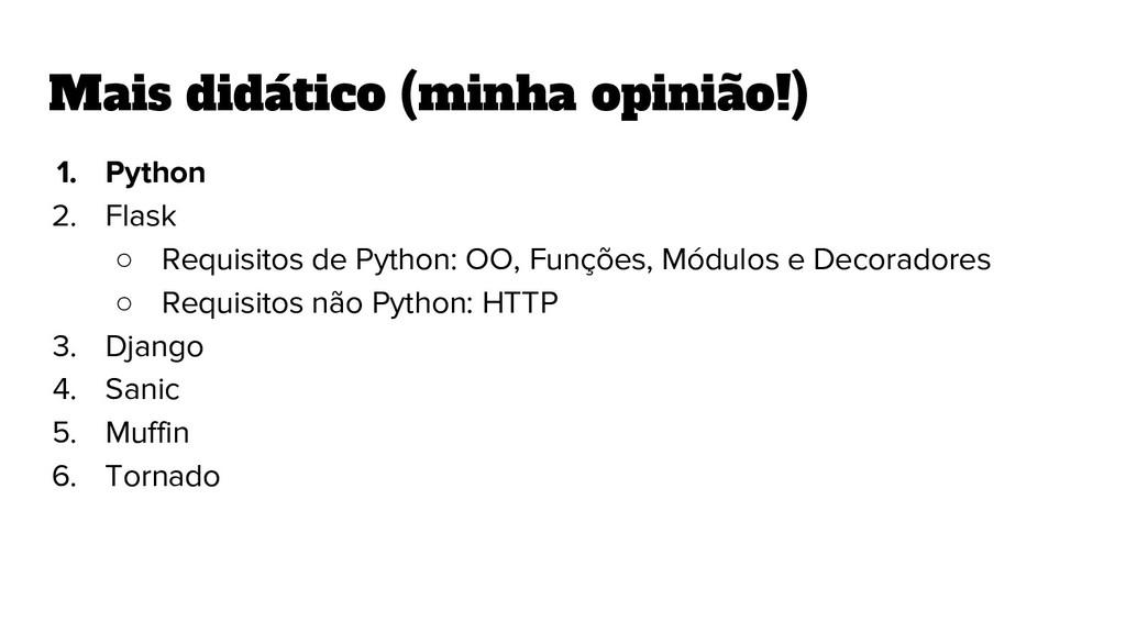 1. Python 2. Flask ○ Requisitos de Python: OO, ...