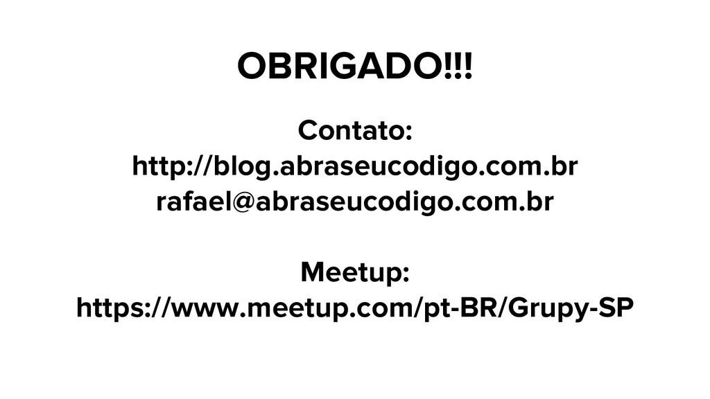 OBRIGADO!!! Contato: http://blog.abraseucodigo....