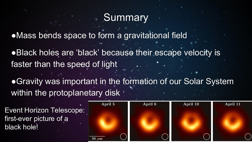 Summary ●Mass bends space to form a gravitation...