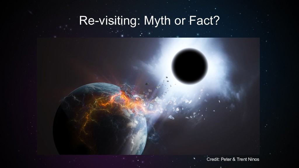 Re-visiting: Myth or Fact? Credit: Peter & Tren...