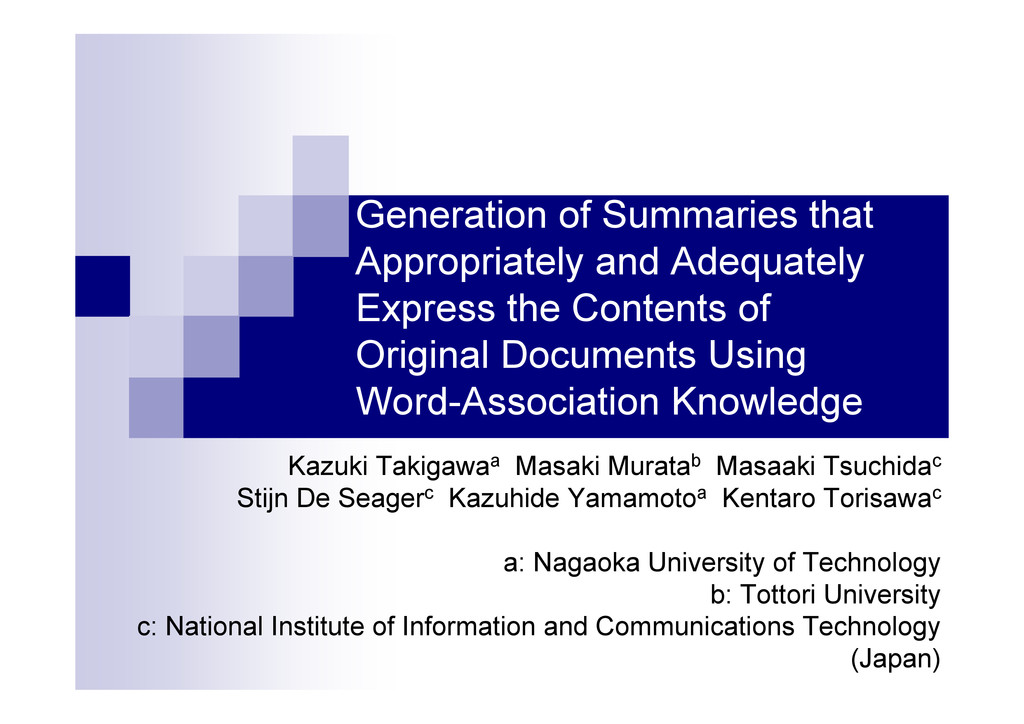 Generation of Summaries that Appropriately and ...