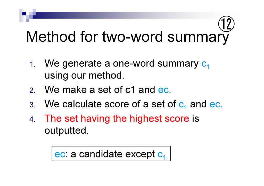 Method for two-word summary 1. We generate a on...