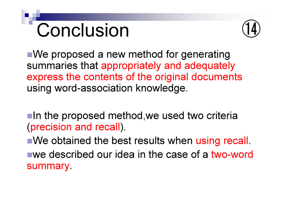 """Conclusion """"We proposed a new method for genera..."""