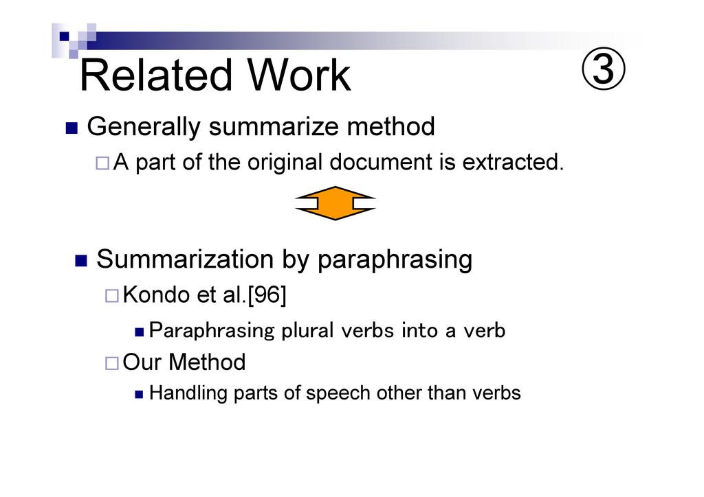 "Related Work "" Summarization by paraphrasing …K..."