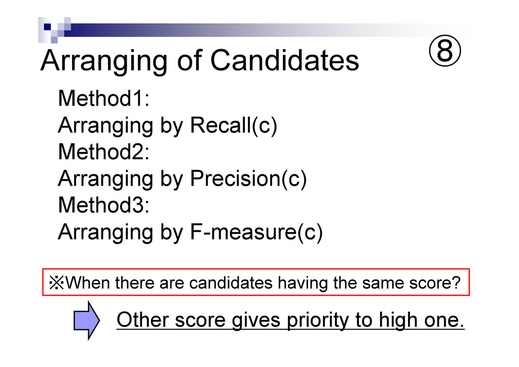 Arranging of Candidates ※When there are candida...