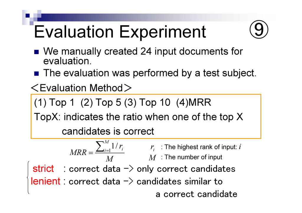 """Evaluation Experiment """" We manually created 24 ..."""