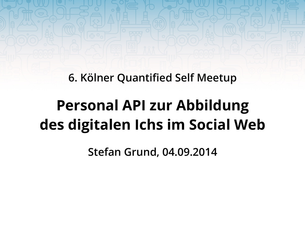 Personal API zur Abbildung des digitalen Ichs i...