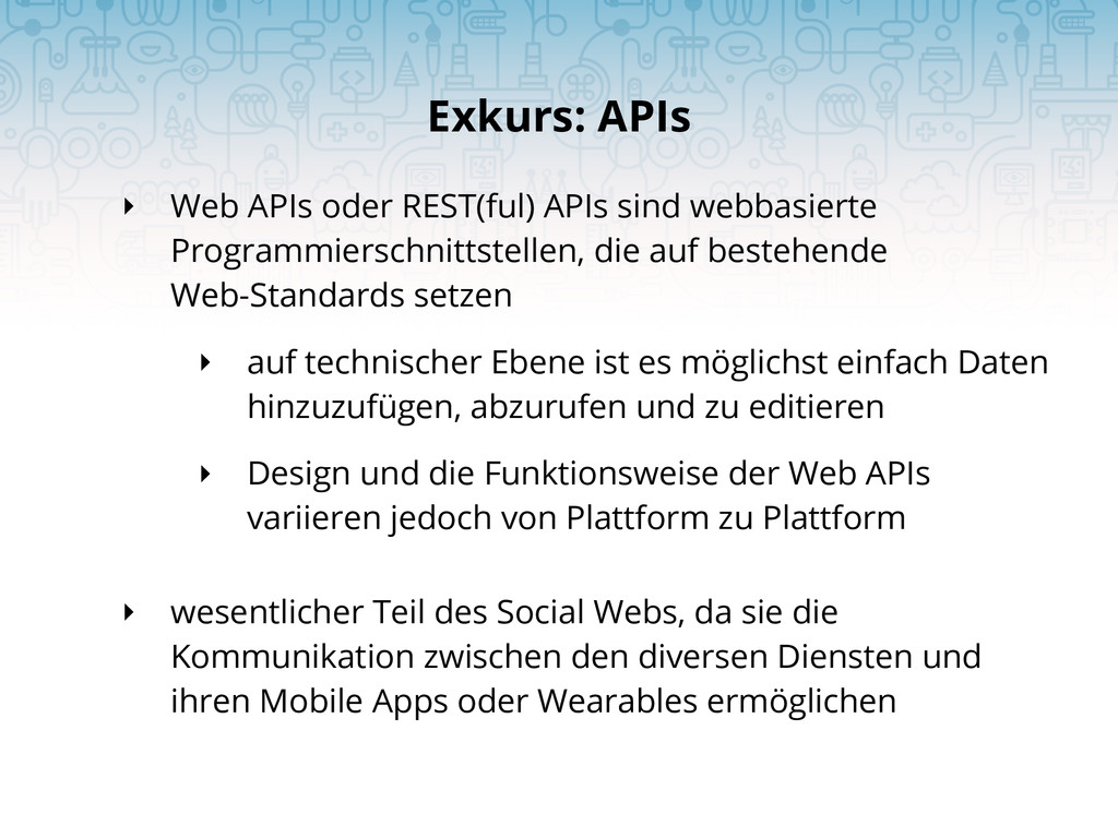 ‣ Web APIs oder REST(ful) APIs sind webbasierte...