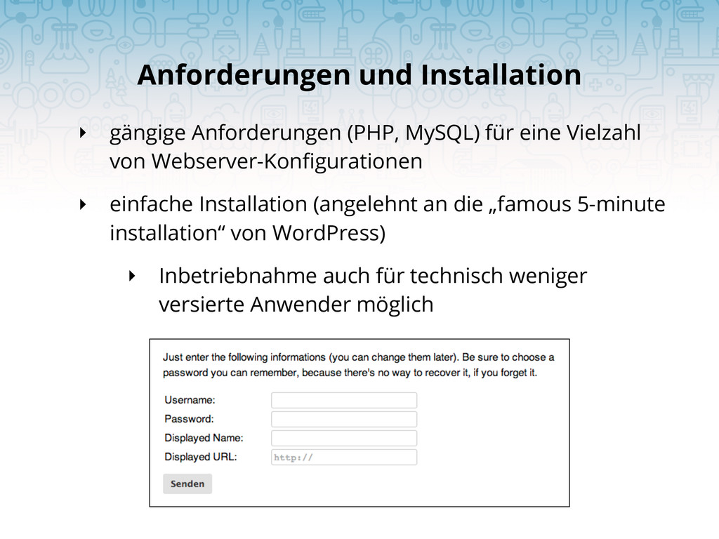 ‣ gängige Anforderungen (PHP, MySQL) für eine V...