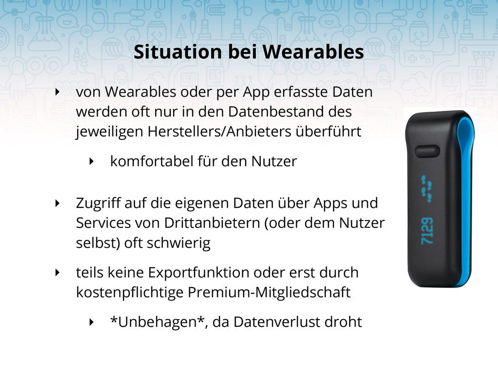 Situation bei Wearables ‣ von Wearables oder pe...