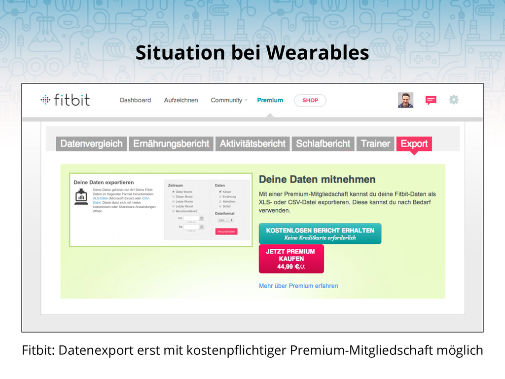 Situation bei Wearables Fitbit: Datenexport ers...