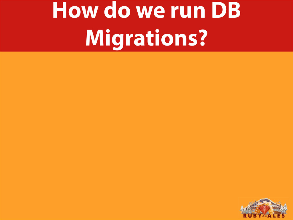 How do we run DB Migrations?
