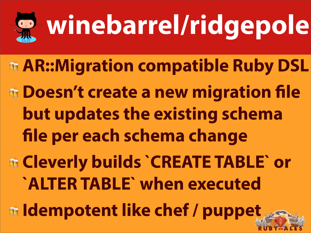 winebarrel/ridgepole  AR::Migration compatible ...