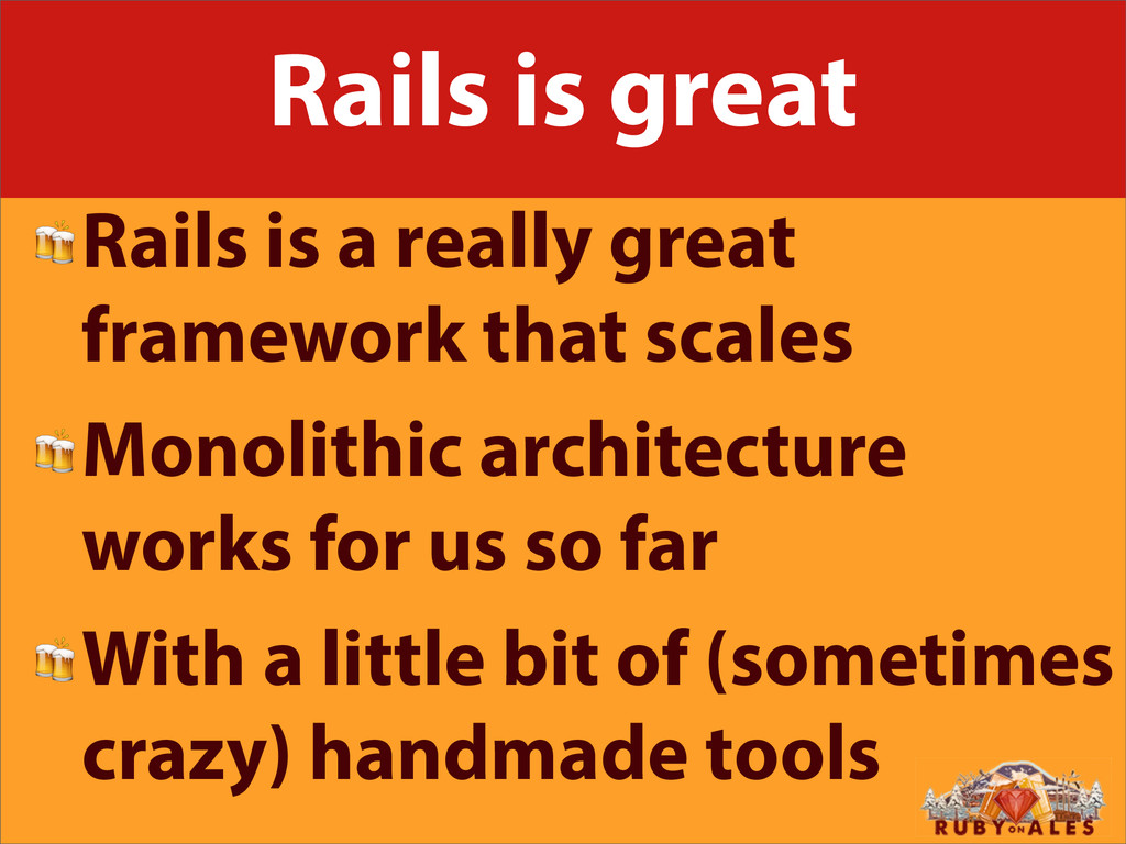 Rails is great Rails is a really great framewor...