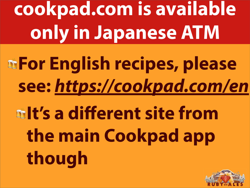 cookpad.com is available only in Japanese ATM F...
