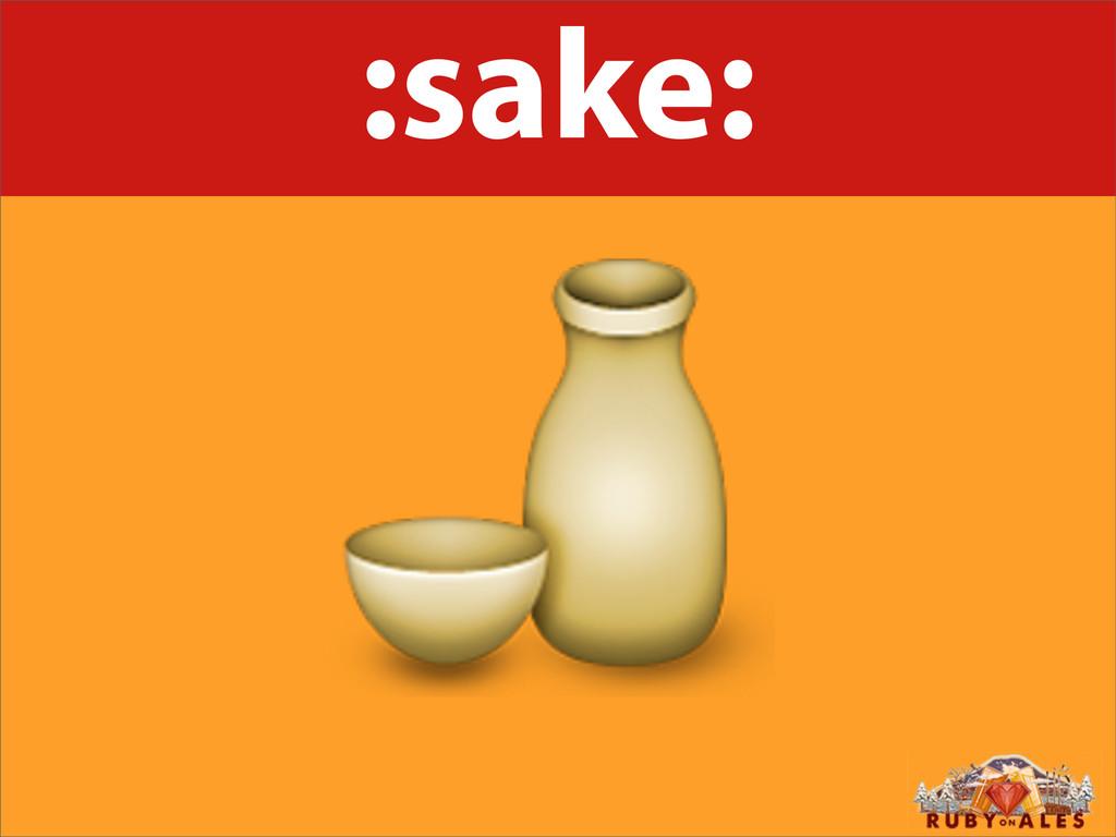 :sake: