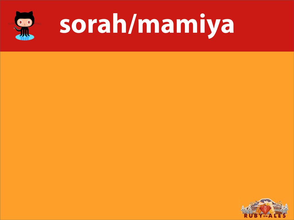 sorah/mamiya
