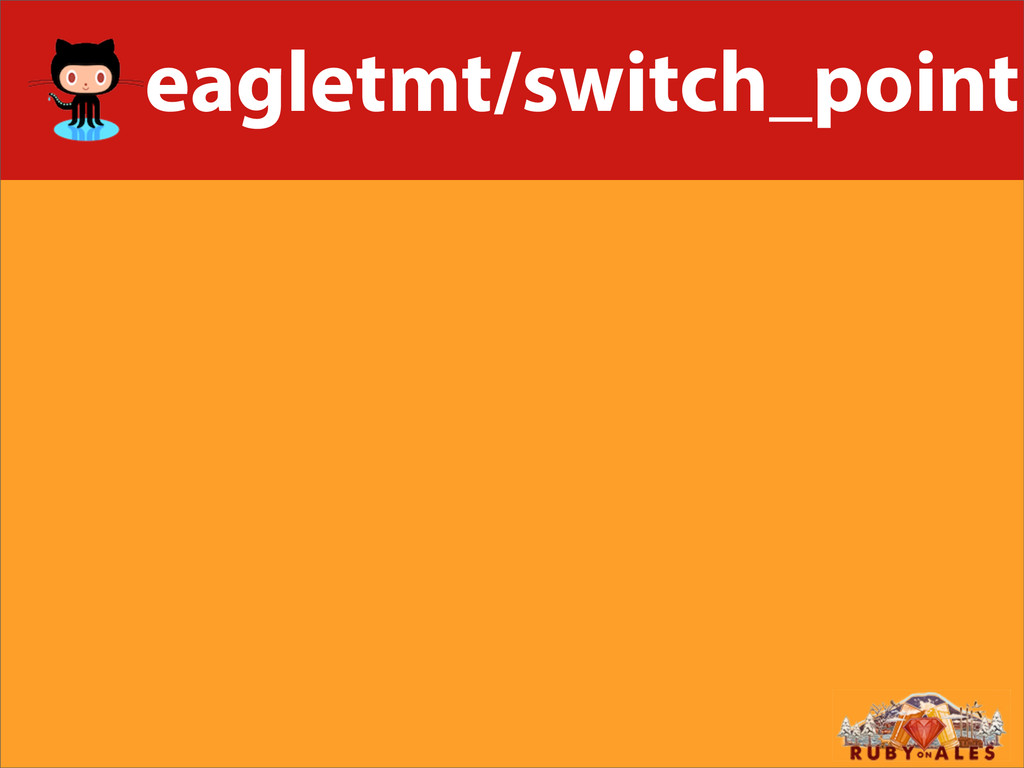 eagletmt/switch_point