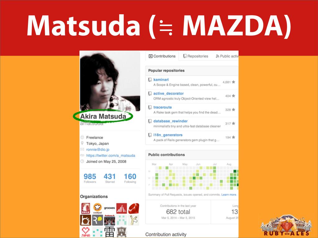 Matsuda (≒ MAZDA)