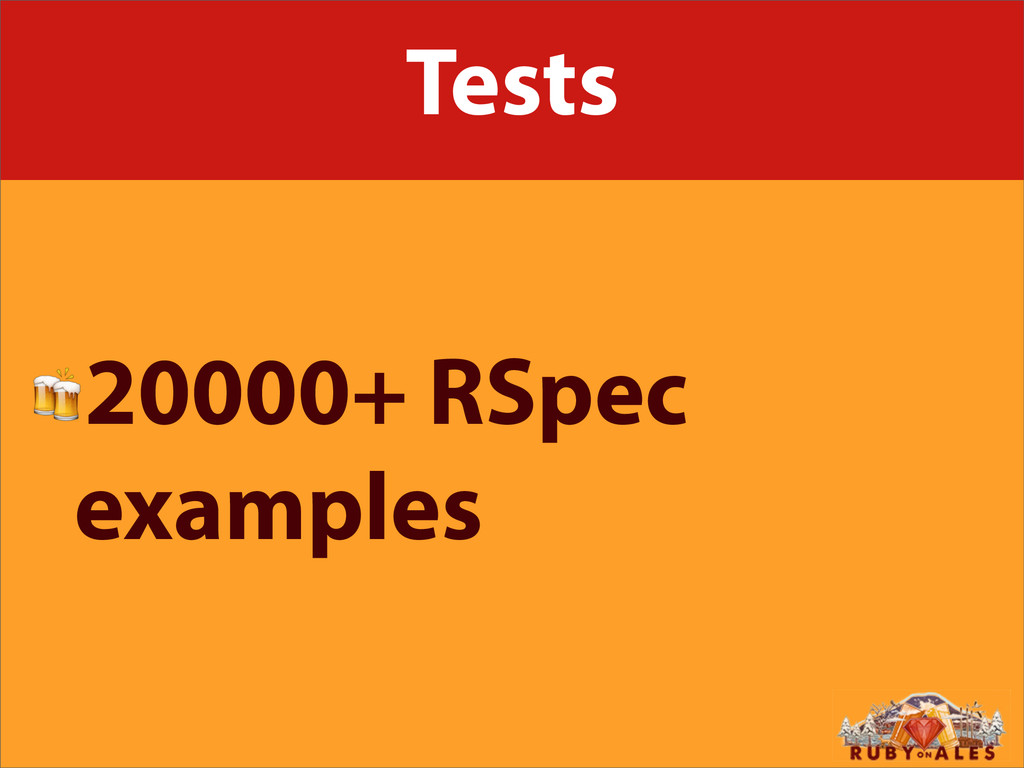 Tests 20000+ RSpec examples