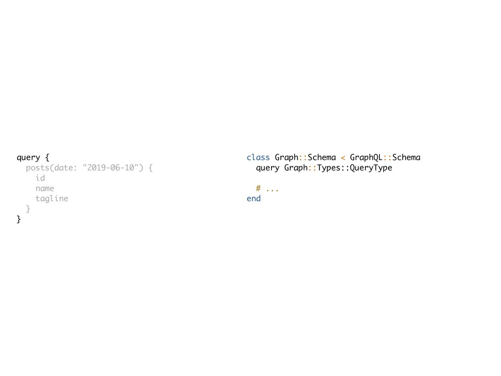 class Graph::Schema < GraphQL::Schema query Gra...
