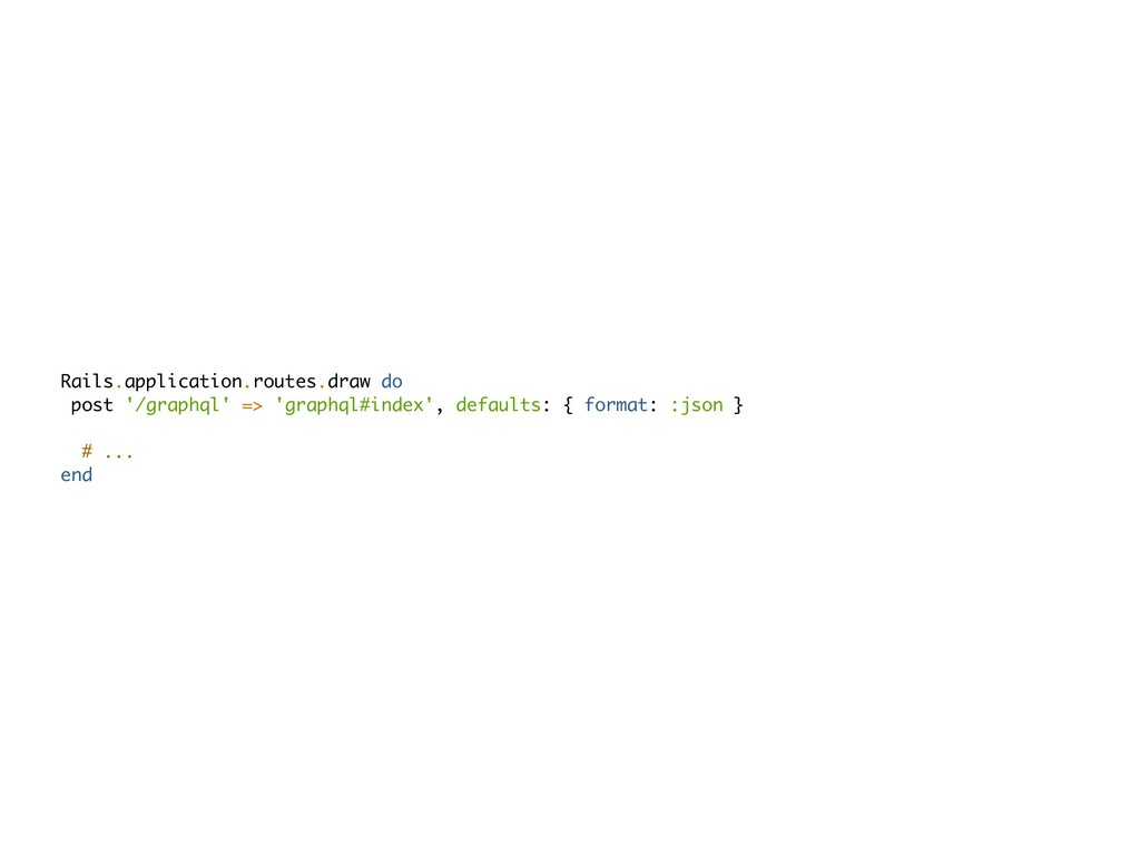 Rails.application.routes.draw do post '/graphql...