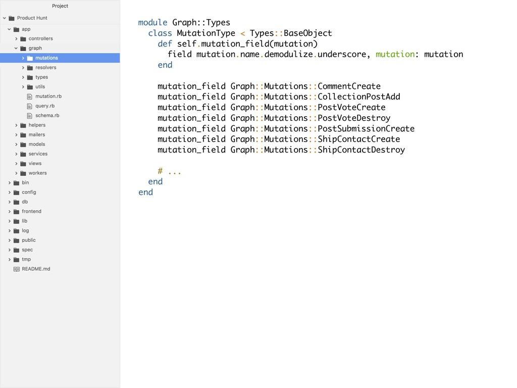 module Graph::Types class MutationType < Types:...
