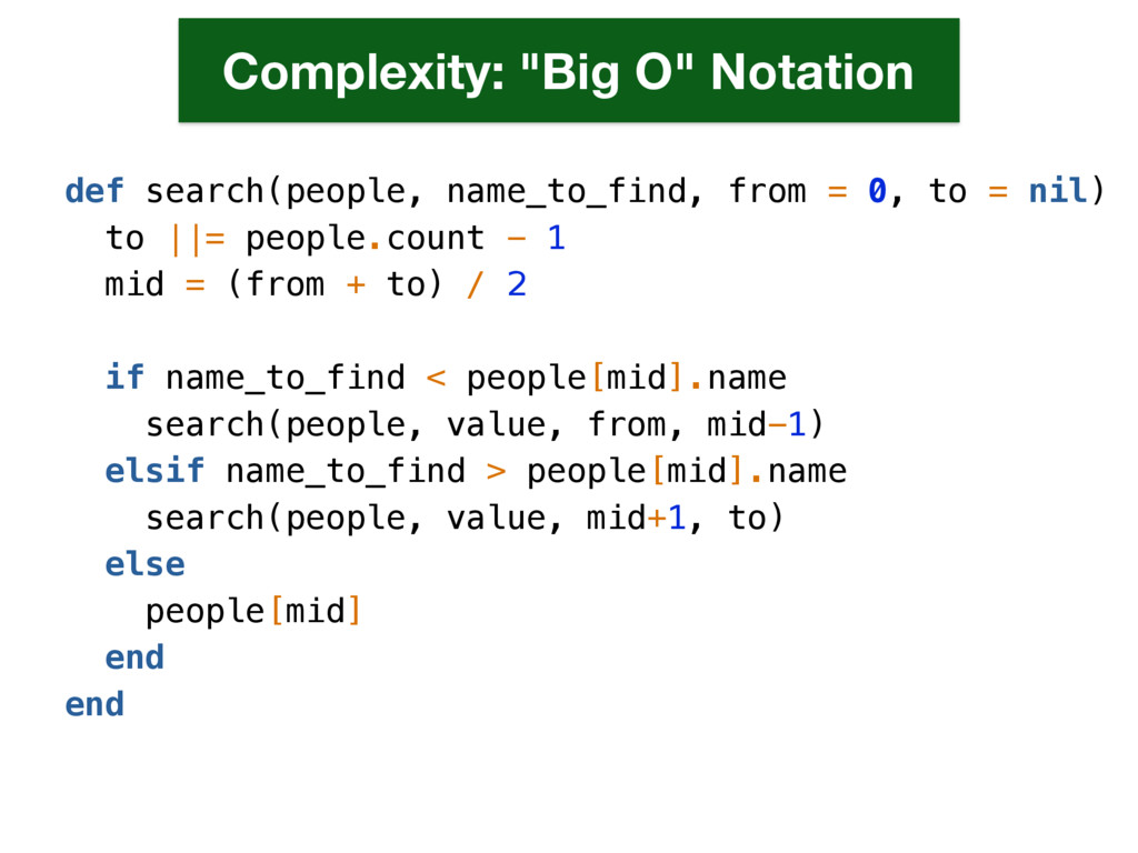 def search(people, name_to_find, from = 0, to =...