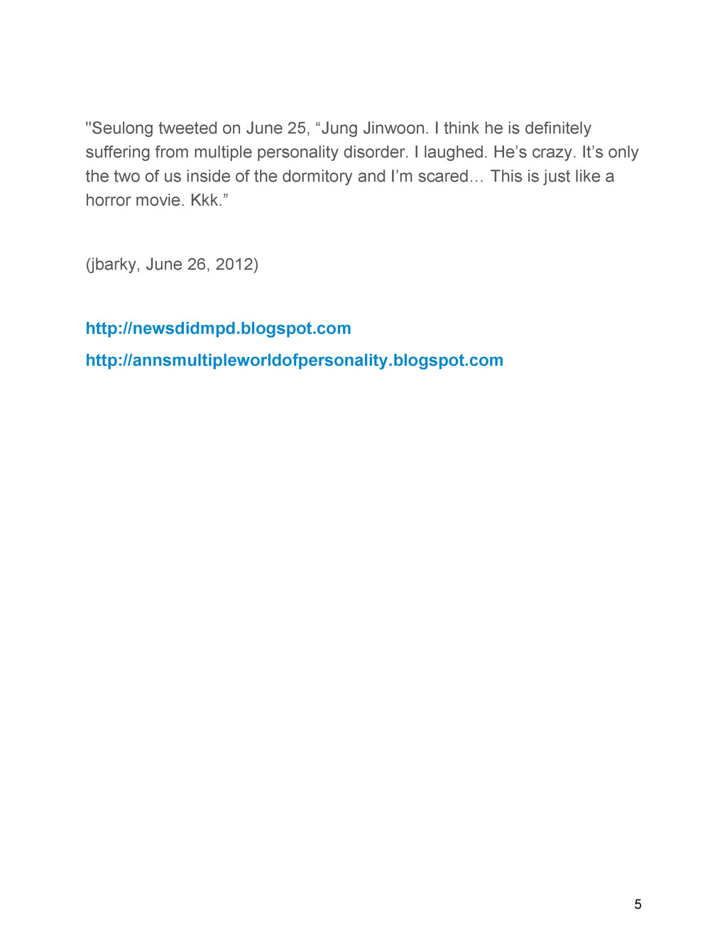 """Seulong tweeted on June 25, ""Jung Jinwoon. I t..."