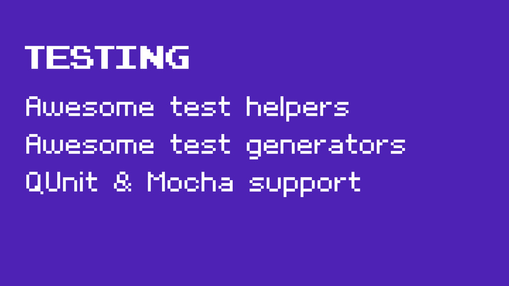 TESTING Awesome test helpers Awesome test gener...