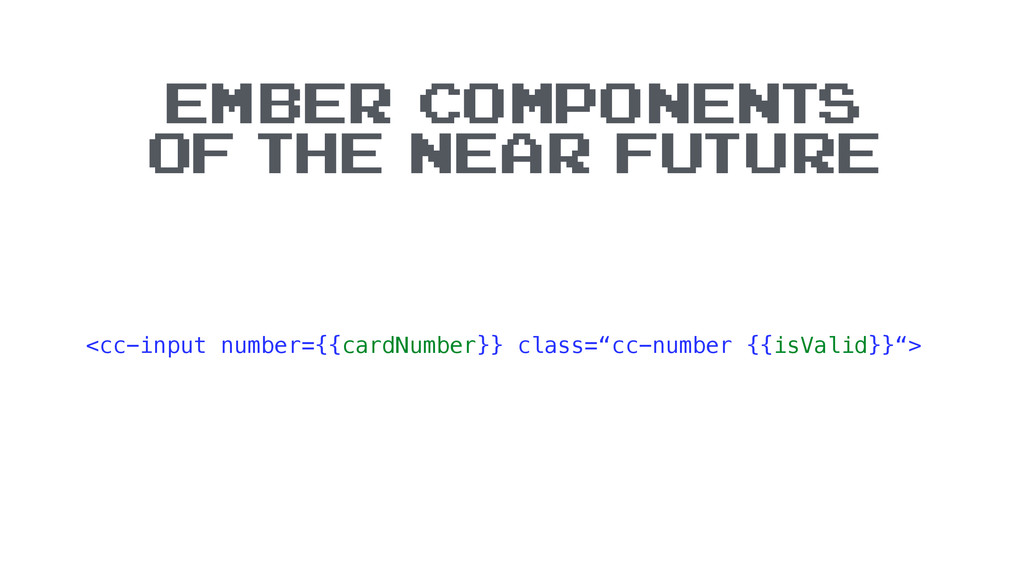 "<cc-input number={{cardNumber}} class=""cc-numbe..."