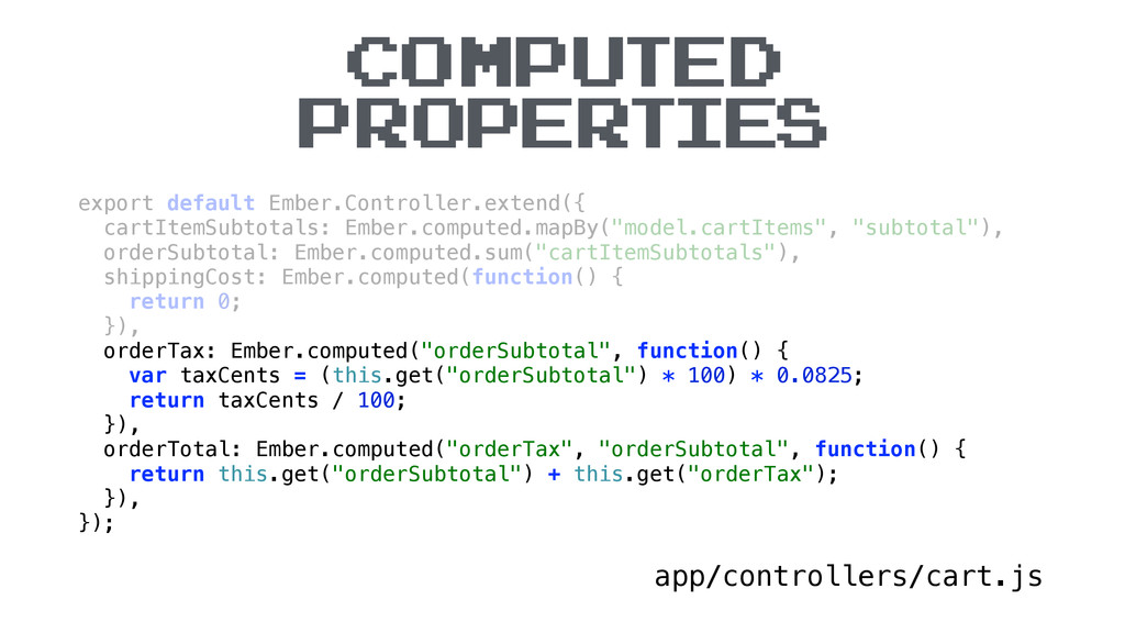 COMPUTED PROPERTIES app/controllers/cart.js exp...