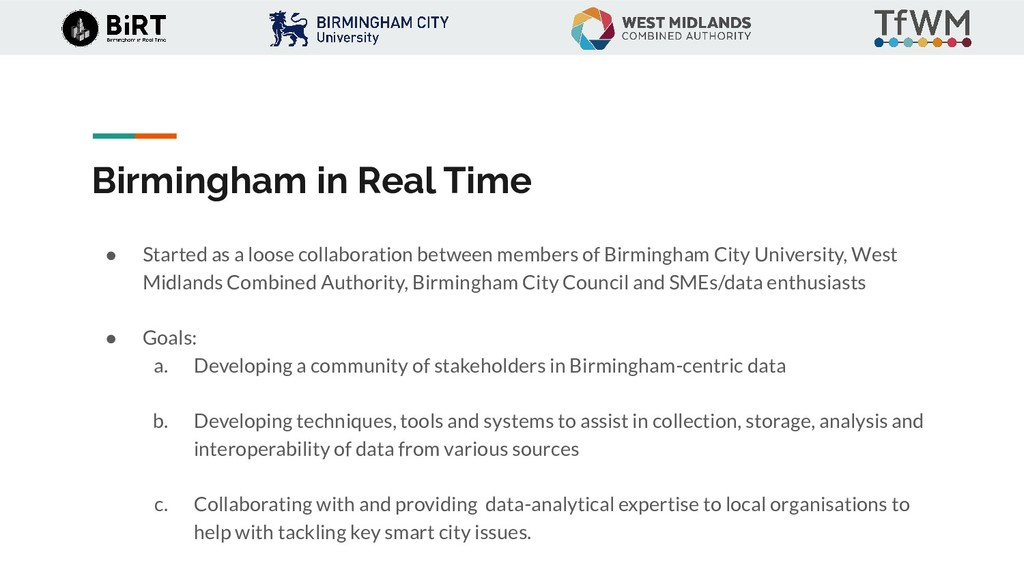 Birmingham in Real Time ● Started as a loose co...
