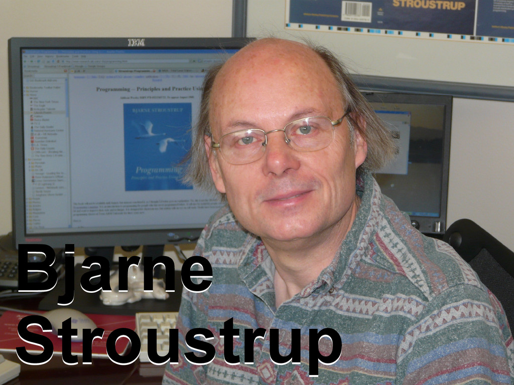 Bjarne Stroustrup Bjarne Stroustrup