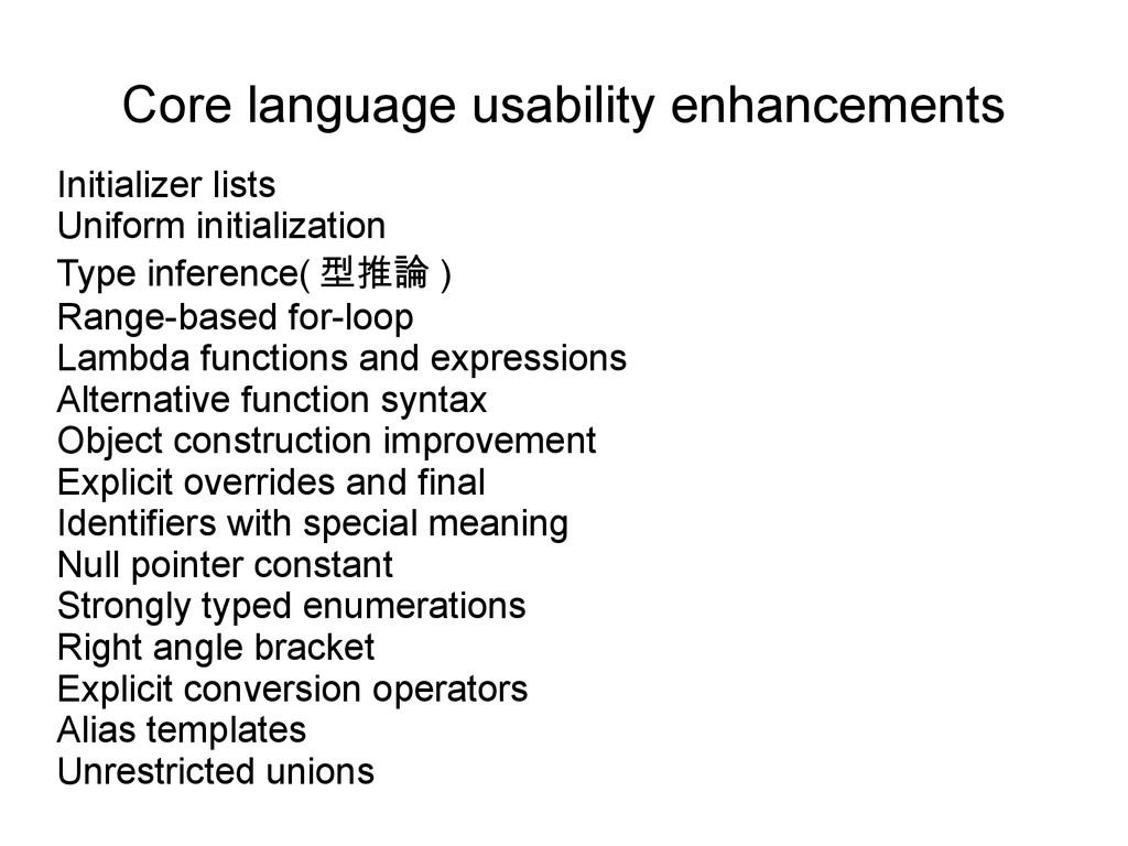 Core language usability enhancements Initialize...