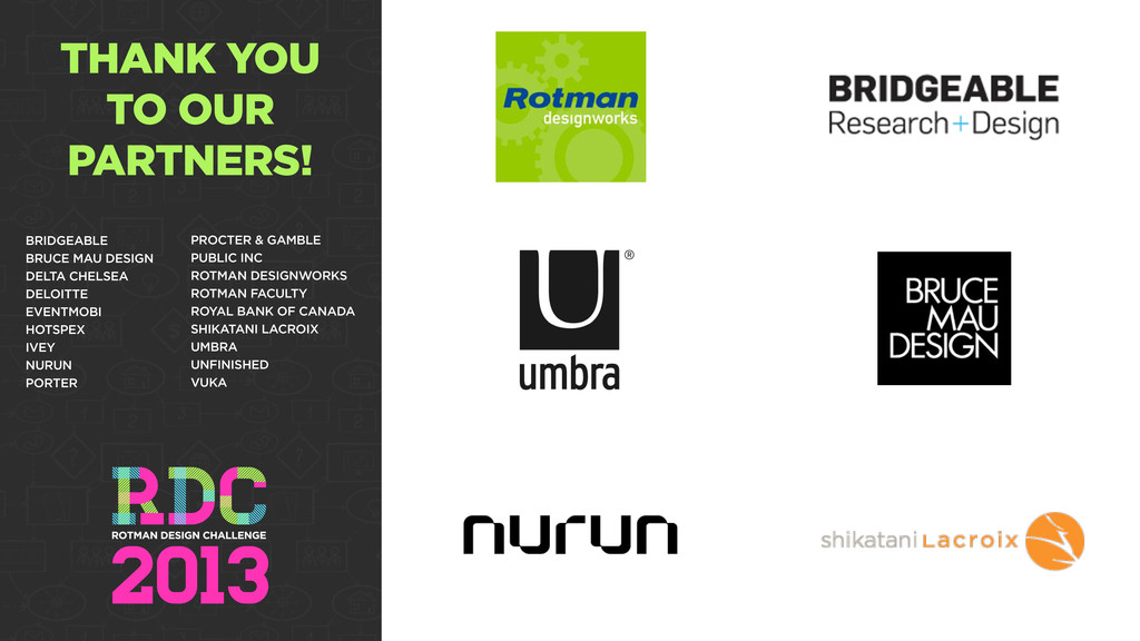 THANK YOU TO OUR PARTNERS! BRIDGEABLE BRUCE MAU...