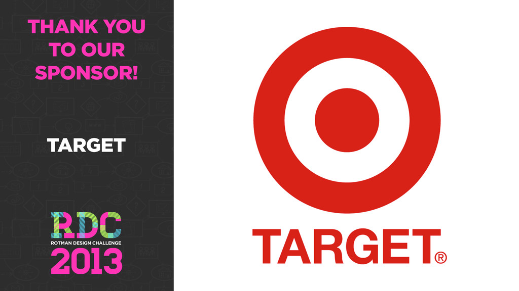 THANK YOU TO OUR SPONSOR! TARGET
