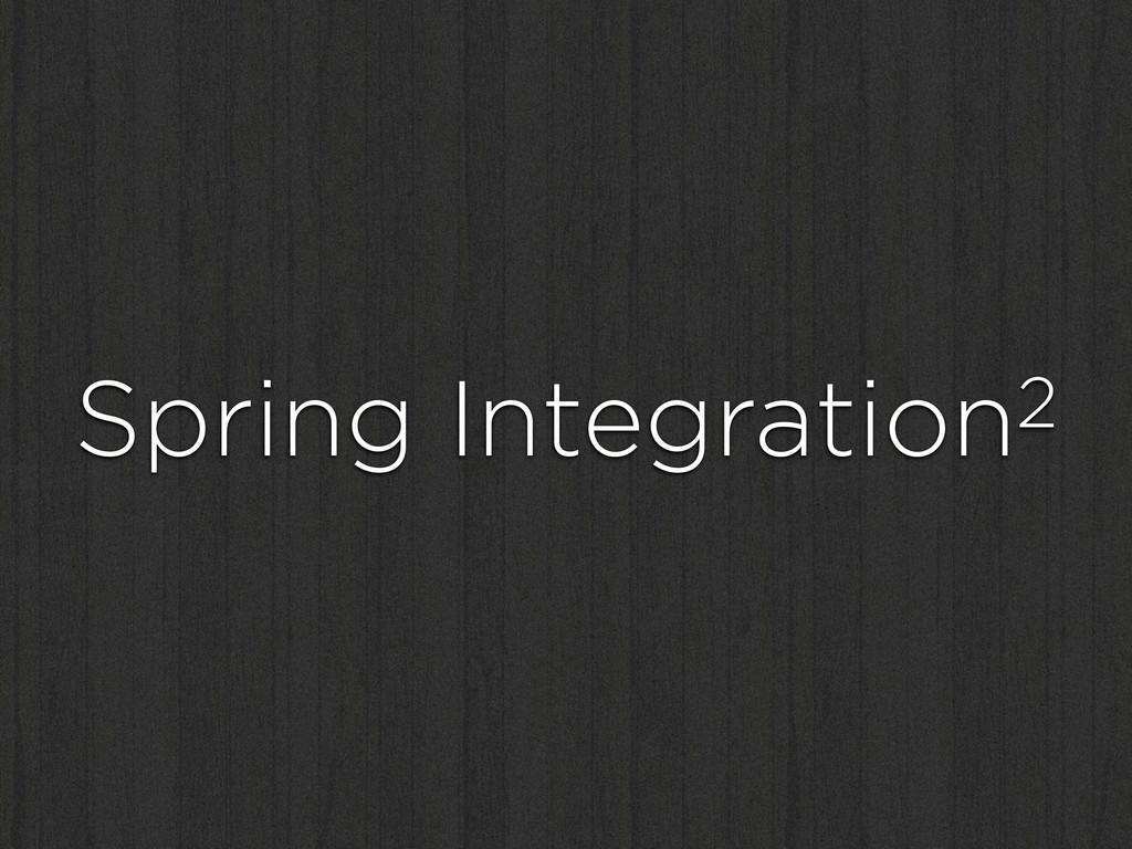 Spring Integration2