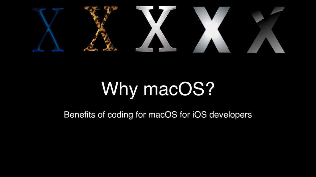 Why macOS? Benefits of coding for macOS for iOS ...